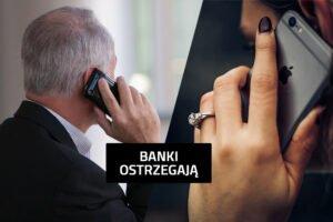 Banki ostrzegają przed kolejnymi próbami oszustwa