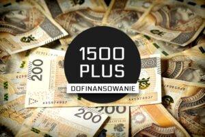 """Nowy program rządowy """"1500 PLUS"""""""